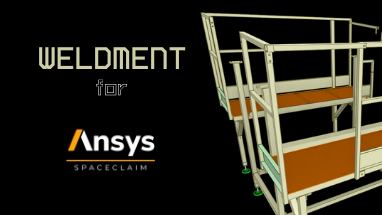 weldment for spaceclaim